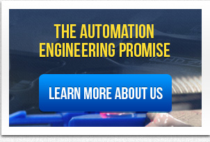 THE AUTOMATION  ENGINEERING PROMISE LEARN MORE ABOUT US