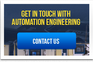 GET IN TOUCH WITH AUTOMATION ENGINEERING CONTACT US